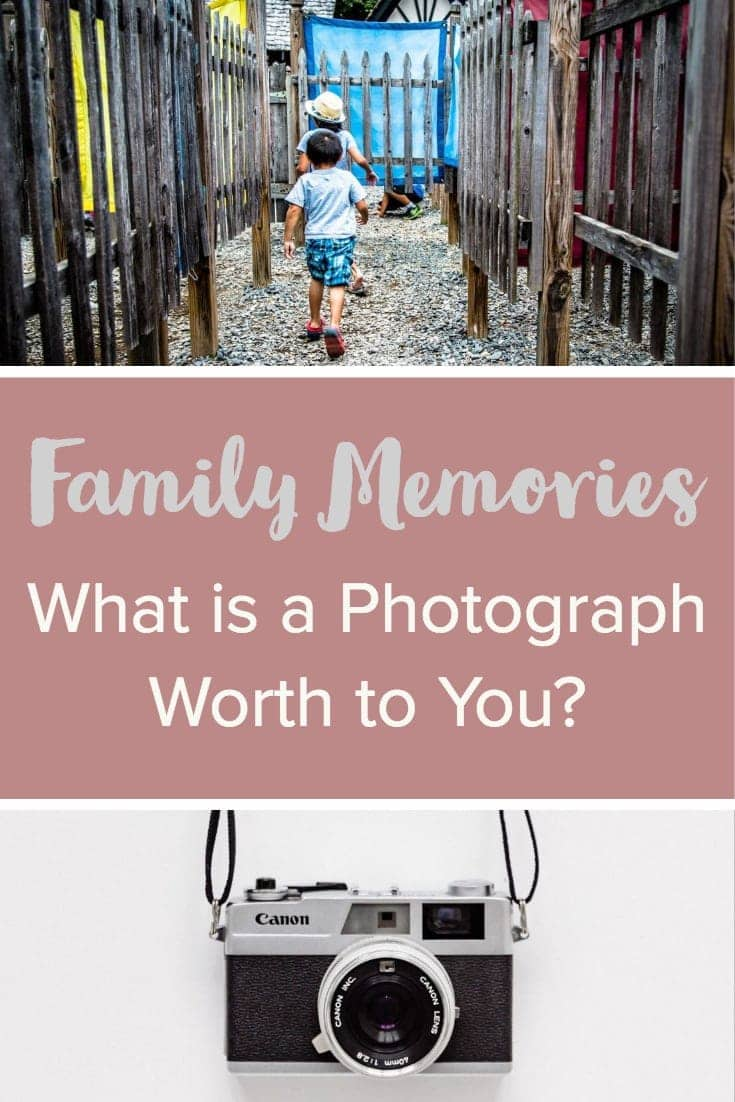 Family Memories: What is a photograph worth to you?