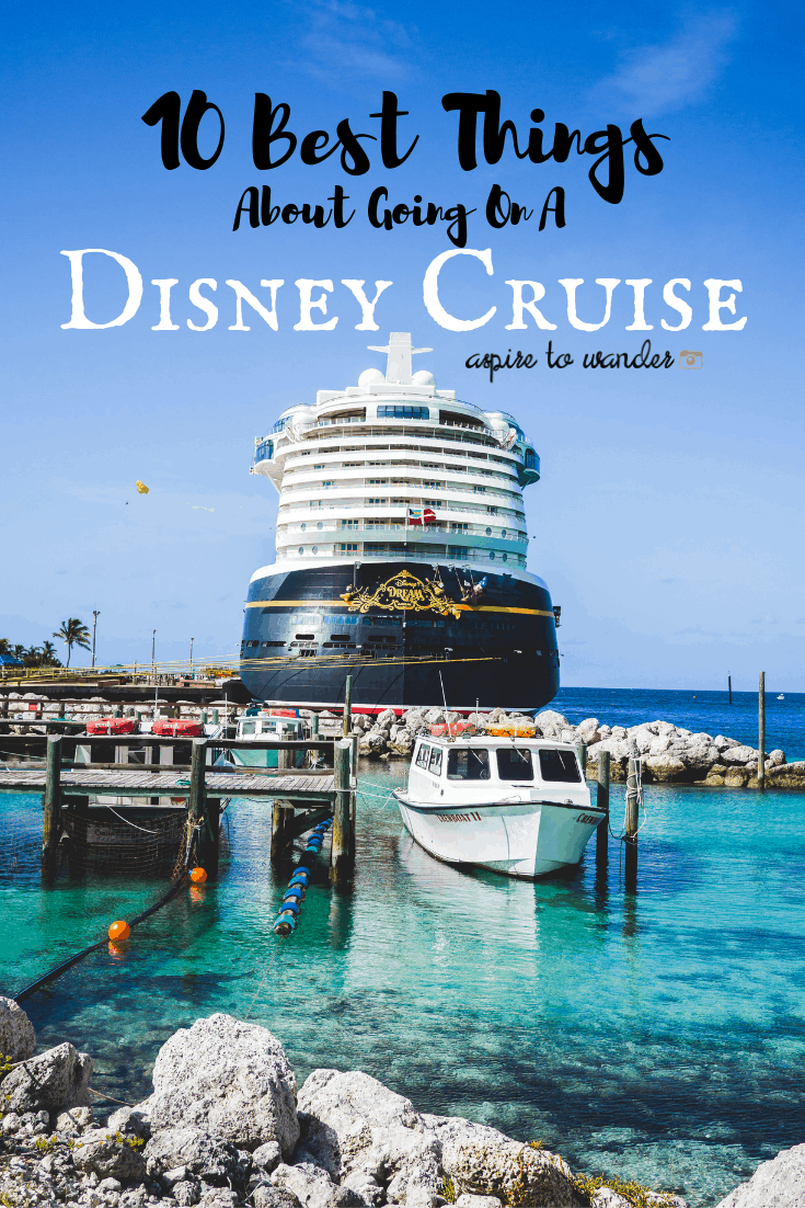 10 Best Things About Going on a Disney Cruise | Disney Dream