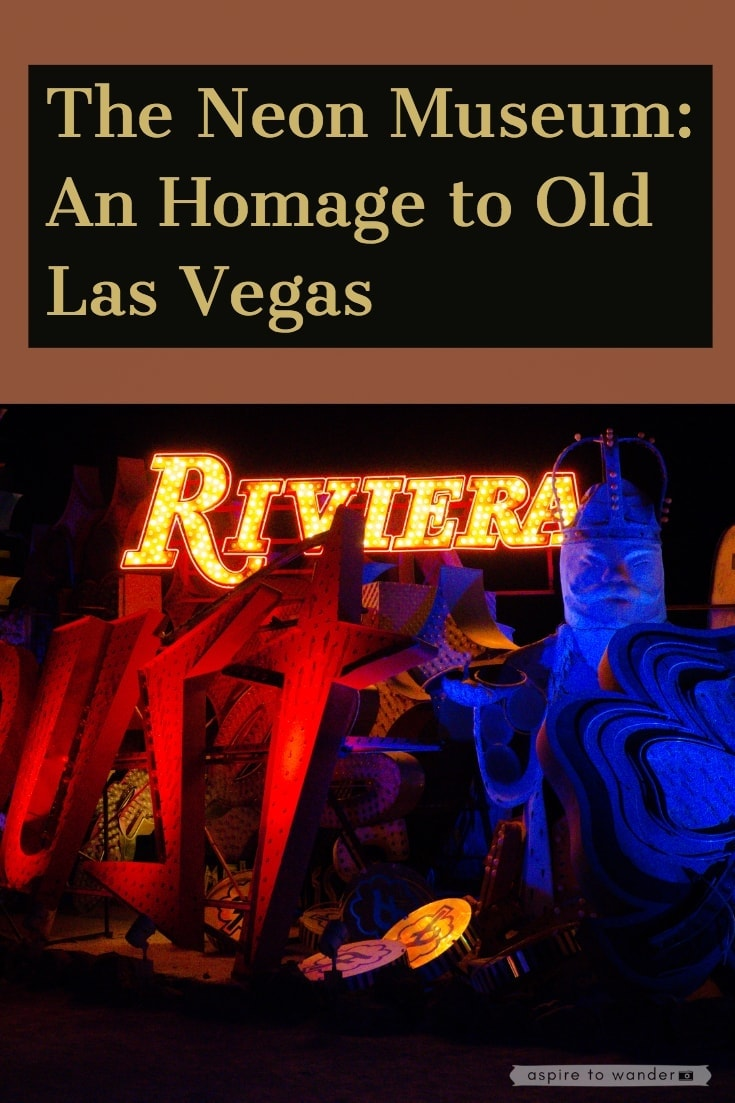 The Neon Museum: An Homage to Old Las Vegas