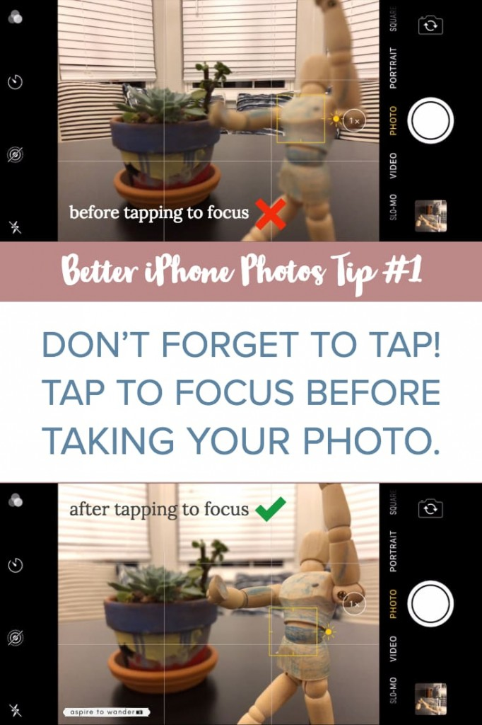 Tip #1 for taking better iPhone photos: remember to TAP to focus!